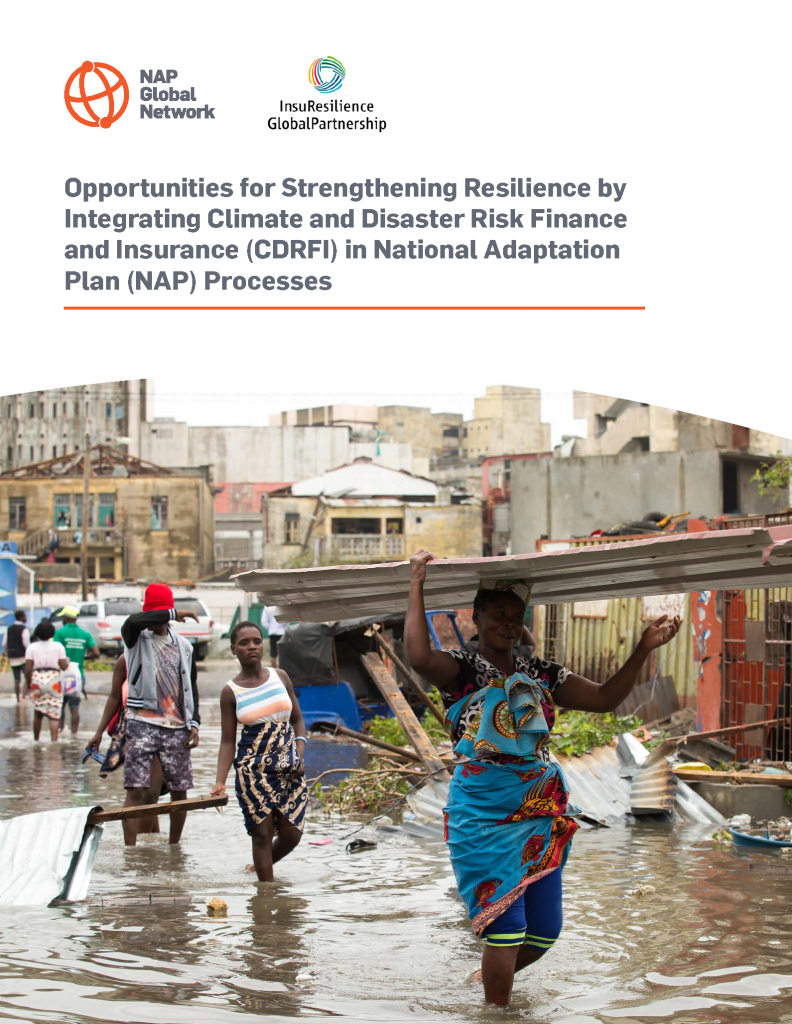 Opportunities for Strengthening Resilience by Integrating Climate and Disaster Risk Finance and Insurance (CDRFI) in National Adaptation Plan (NAP) Processes